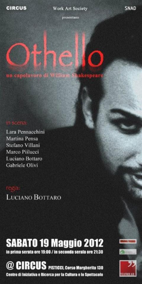 OTHELLO - un capolavoro di William Shakespeare - 19 maggio 2012