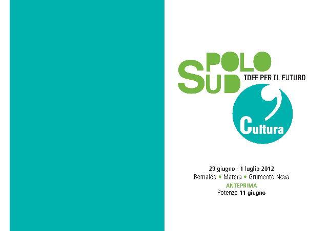 POLO SUD. IDEE PER IL FUTURO