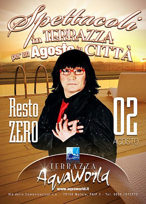 Resto Zero - Agosto in Terrazza ad Aqvaworld - 2 agosto 2012
