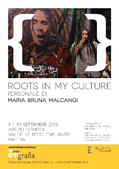 Roots is my Culture - MateraFotografia 2012