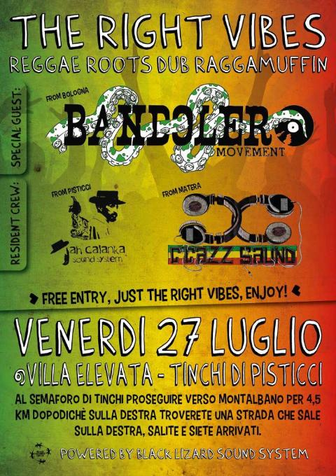 THE RIGHT VIBES - 27 luglio 2012