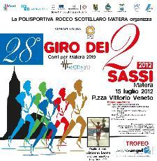 28° Giro dei Due Sassi - 15 luglio 2012 - Matera