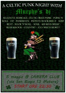 A CELTIC PUNK NIGHT WITH: MURPHY'S DJ - 5 maggio 2012 - Matera