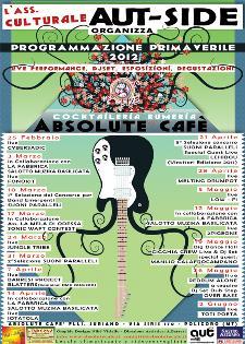 Absolute Cafè - programmazione primavera 2012 - Matera