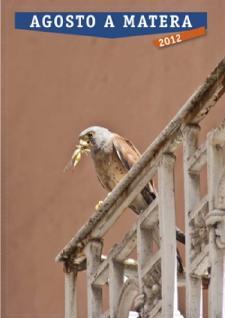 Agosto 2012 a Matera  - Matera