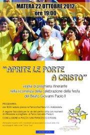 """""""Aprite le porte a Cristo"""" - 22 ottobre 2012 - Matera"""