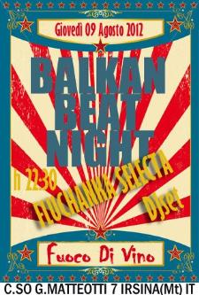 Balkan Beat Night - 10 agosto 2012 - Matera