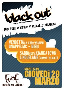 BLACK OUT - 29 marzo 2012 - Matera