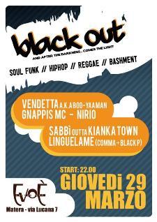 BLACK OUT - 29 marzo 2012 - Matera