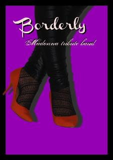 BORDERLY - Madonna Tribute Band live  - Matera