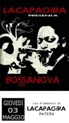BOSSANOVA duo - 3 maggio 2012 - Matera