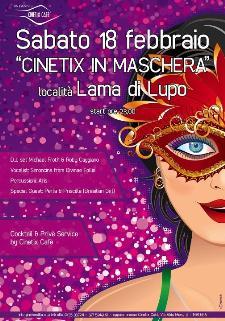 CINETIX IN MASCHERA !  - Matera