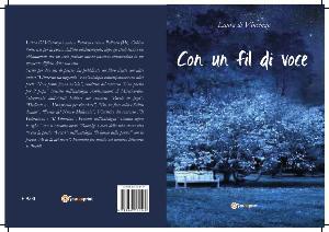 Con un fil di voce di Laura Di Vincenzo - Matera