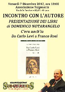 """""""Da Carlo Levi a Franco Rosi"""" e """"C'ero anch'io"""" - 7 dicembre 2012 - Matera"""