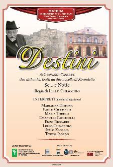 Destini - 13 dicembre 2012 - Matera