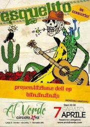 Esquelito Banananas - 7 aprile 2012 - Matera