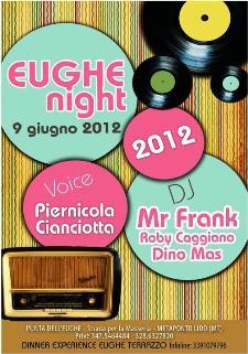 EUGHE NIGHT- INAUGURAZIONE - 9 giugno 2012 - Matera