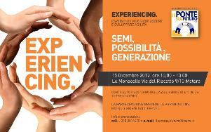 Experiencing: Semi, Possibilità, Generazione - 15 dicembre 2012 - Matera
