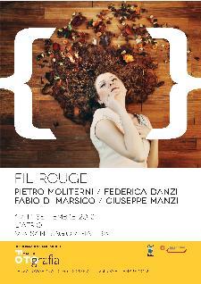 Fil Rouge - MateraFotografia 2012  - Matera