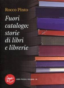 Fuori catalogo: storie di libri e librerie - Matera
