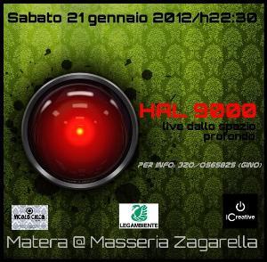 Hal 9000  - Matera