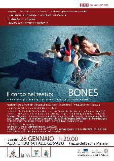 Il corpo nel teatro: BONES - 28 gennaio 2012 - Matera