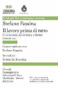Il lavoro prima di tutto. L'economia, la sinistra, i diritti - 31 maggio 2012 - Matera