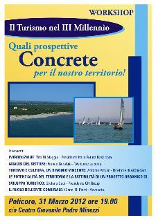 Il Turismo nel III Millennio: quali prospettive concrete per il nostro territorio - 31 marzo 2012 - Matera