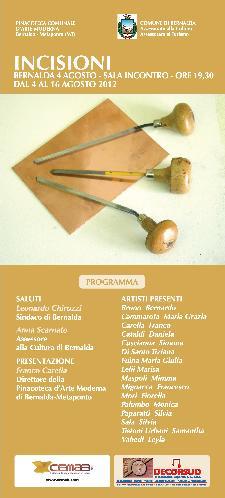Incisioni - dal 4 al 16 agosto 2012 - Matera