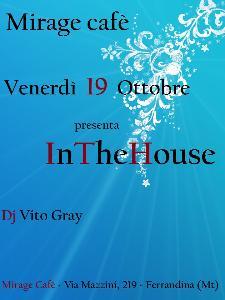 InTheHouse - 19 ottobre 2012 - Matera
