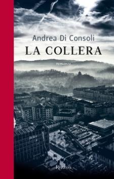 LA COLLERA di Andrea Di Consoli - Matera