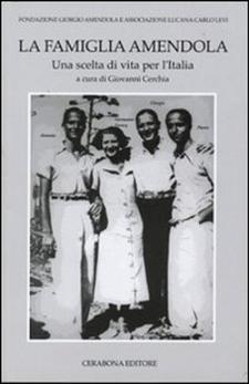 La Famiglia Amendola – Una scelta di vita per l'Italia - Matera