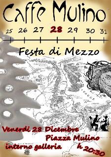 La festa di mezzo - 28 dicembre 2012 - Matera