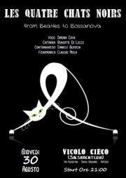 Les Quatre Chats Noirs - 30 agosto 2012 - Matera