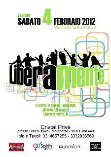 LIBERAMENTE - 4 febbraio 2012 - Matera