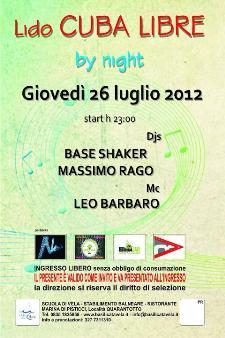 LIDO CUBA LIBRE by night - 26 luglio 2012 - Matera