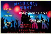 Matricole night - 25 ottobre 2012 - Matera
