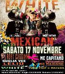 MEXICAN PARTY - 17 novembre 2012 - Matera