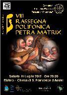 Petra Matrix - VIII Rassegna Polifonica  - Matera
