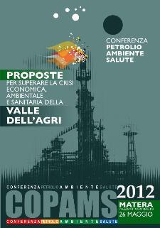 Proposte per superare la crisi economica, ambientale e sanitaria della Valle Dell'Agri - 26 maggio 2012 - Matera