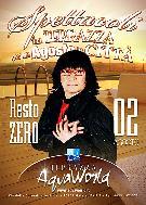 Resto Zero - Agosto in Terrazza ad Aqvaworld - 2 agosto 2012 - Matera