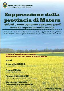 Soppressione della provincia di Matera effetti e conseguenze concrete per il mondo agricolo/ambientale - 24 novembre 2012 - Matera