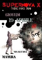 SUPERNOVA X - LIVE - 19 aprile 2012 - Matera