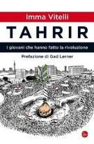 Tahrir. I giovani che hanno fatto la rivoluzione - Matera