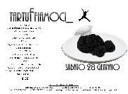 Tartuffiamoci - 28 gennaio 2012 - Matera