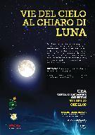 VIE DEL CIELO AL CHIARO DI LUNA - 27 luglio 2012 - Matera
