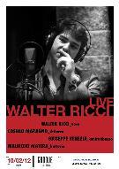 WALTER RICCI live  - Matera