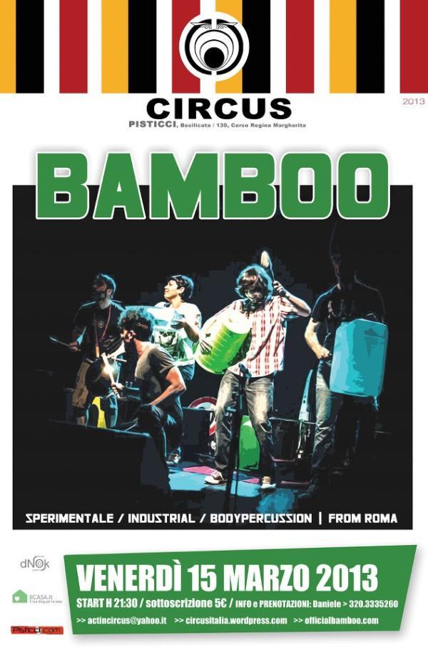 BAMBOO - 15 marzo 2013