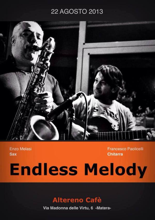 Endless Melody - 22 agosto 2013