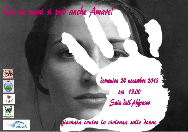 Giornata Mondiale contro la violenza sulle donne - 24 novembre 2013